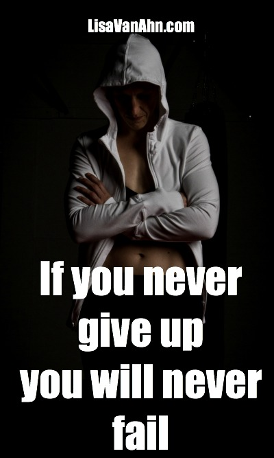 if you never give up