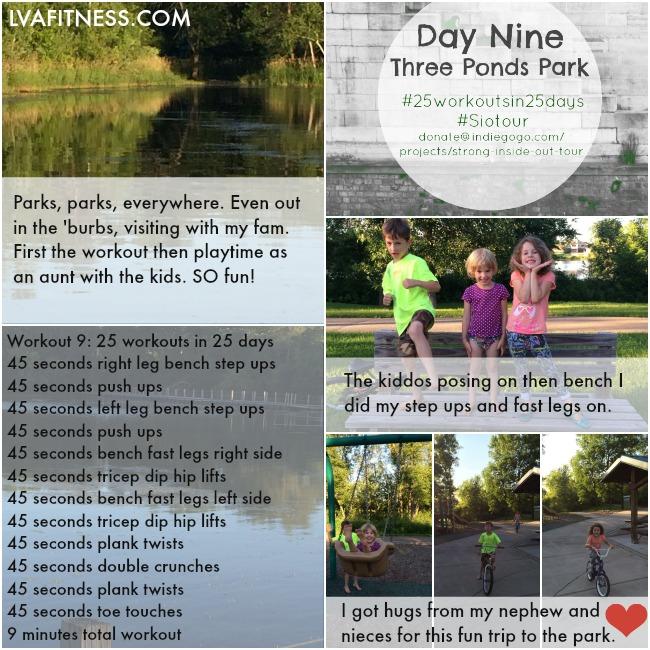 day nine three ponds park workout