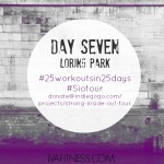 Day Seven Loring Park: 25 Workouts In 25 Days