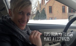 Make A List & GSD: Tips From My Toyota